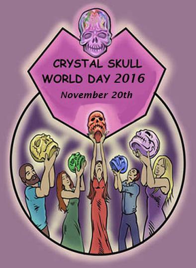 Crystal Skull World Day 2016