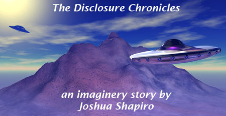 "Graphic Image to use for a new series of blog posts known as ""The Disclosure Chronicles"" written by Joshua Shapiro"
