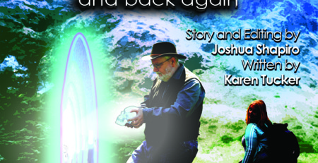 "Front Cover of the Book, ""Journey into the Unknown and Back Again, Book #1"" by Joshua Shapiro and Karen Tucker"